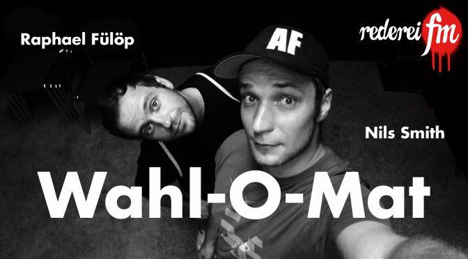 Wahl-O-Mat mit Raphael Fülöp und Nils Smith
